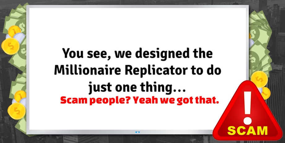 Millionaire Replicator Video